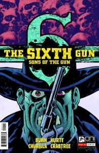 The Sixth Gun: Sons of the Gun #1