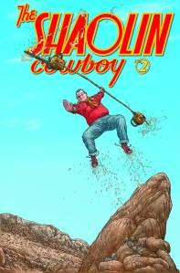 The Shaolin Cowboy #2