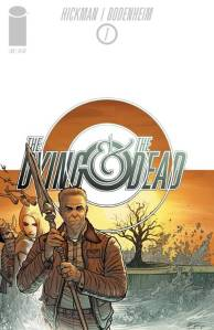 The Dying & The Dead #1