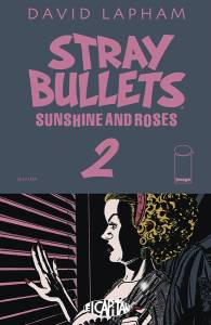 Stray Bullets: Sunshine & Roses #2