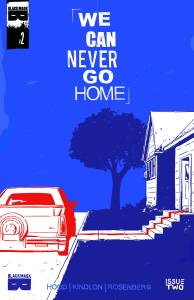 We Can Never Go Home #2