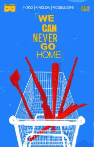 We Can Never Go Home #3